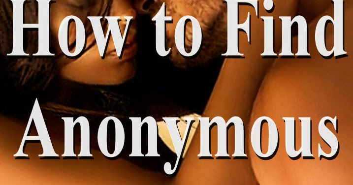 Find anonymous sex