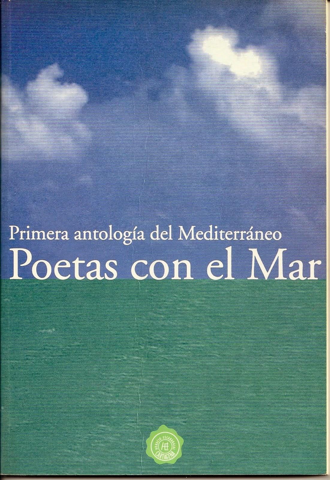 Poetas con el Mar. Primera antología del Mediterráneo