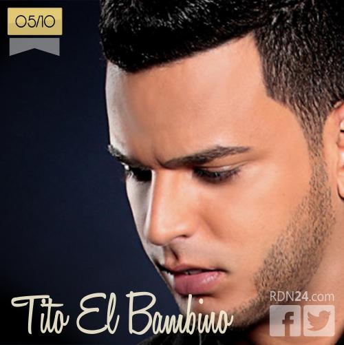 05 de octubre | Tito El Bambino - @Tbambino | Info + vídeos