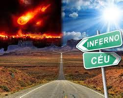 Para o Céu ou para o Inferno
