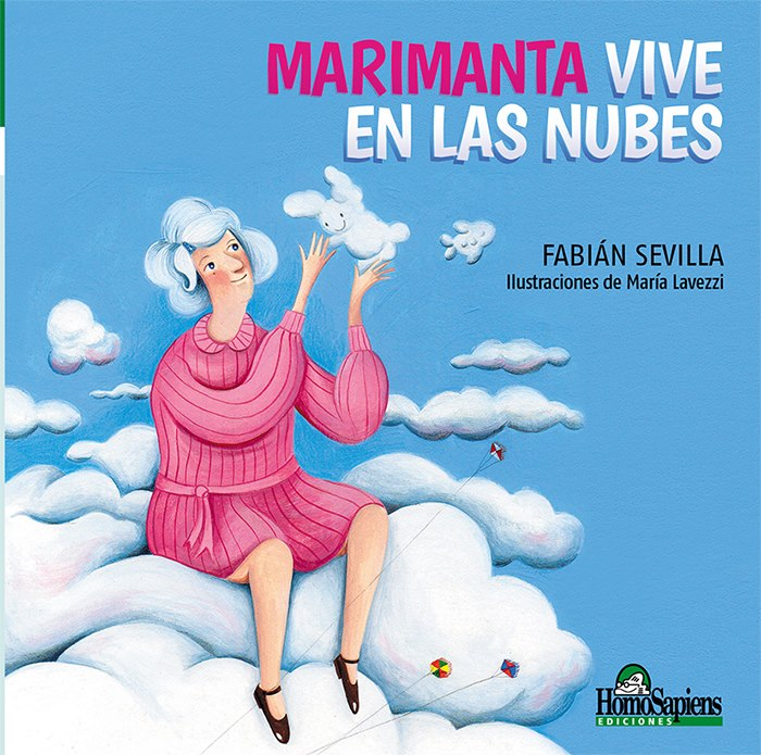 """""""Marimanta vive en las nubes"""" Ed Homo Sapiens"""