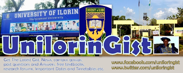 University Of Ilorin, Unilorin Gist