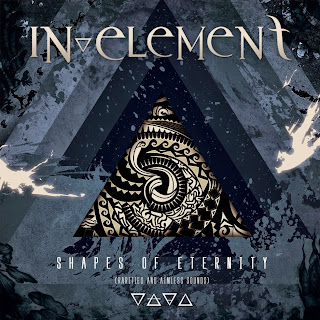 IN ELEMENT Shapes of Eternity (2011)