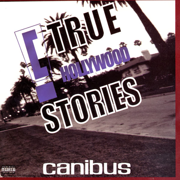 "Canibus - ""c"" True Hollywood Stories  Cover"