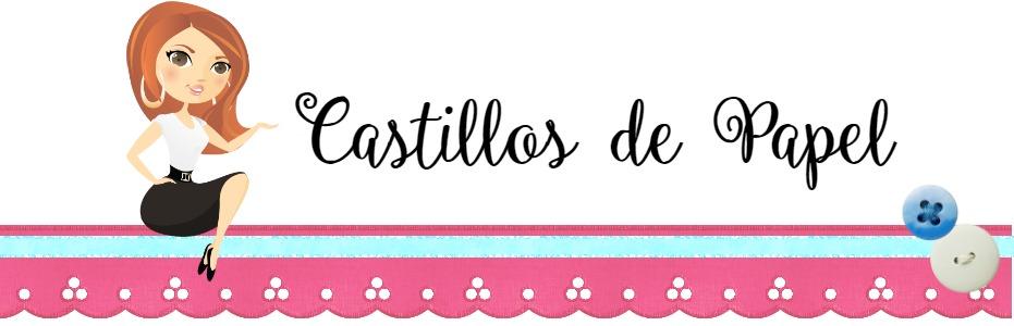 CASTILLOS DE PAPEL