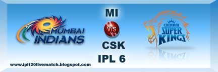 IPL Season 6 Mi vs CSK Live Streaming Video and Live Match Highlight Video