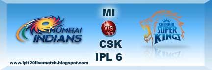 IPL Season 6 Mi vs CSK Live Streaming Video and Live Match Highlight Video
