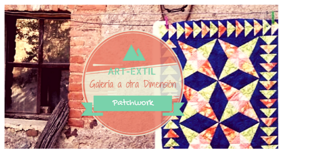 GALERIA A OTRA DIMENSION - PATCHWORK