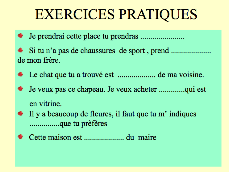4e - Mon choix, le français!: Exercices: adjectifs et pronoms démonstratifs