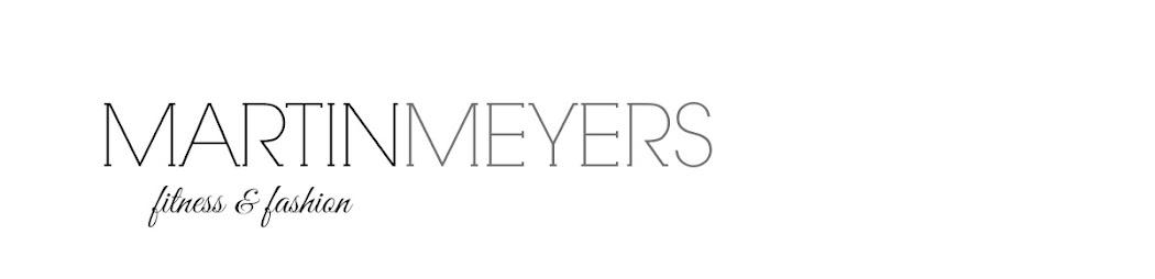 Martin Meyers - Fitness + Fashion