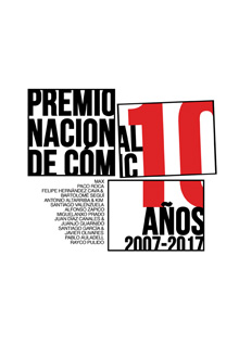 PREMIO NACIONAL DE CÓMIC | 10 AÑOS. 2007-2017 (CATÁLOGO EXPOSICIÓN)