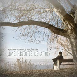 Adhemar de Campos &#8211; Uma Historia de Amor