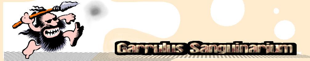 Garrulus Sanguinarium