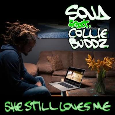 http://www.rudeboyreggae.com/2013/04/soja-ft-collie-buddz-she-still-loves-me.html