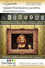 """NUEVA FUNCIÓN DE LA CASA INVITA: Belén Torras presenta: RETRATOS: """"Historias con historia"""""""
