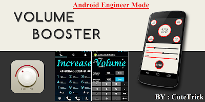How To Increase Volume Of Speaker, Earphone Or Mic of Android