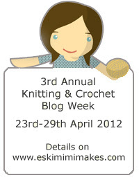 Knitting &amp; Crochet Blog Week 2012