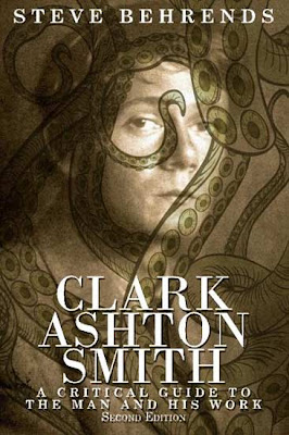 Clark Ashton Smith: A Critical Guide to the Man and His Work, 2013, copertina