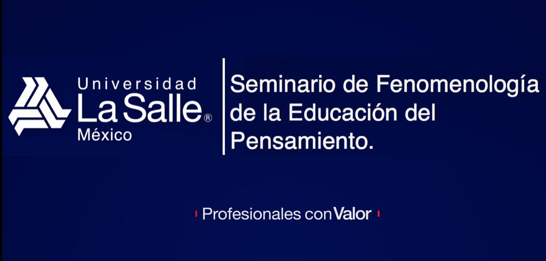 Fenomenología de la Educación del Pensamiento.