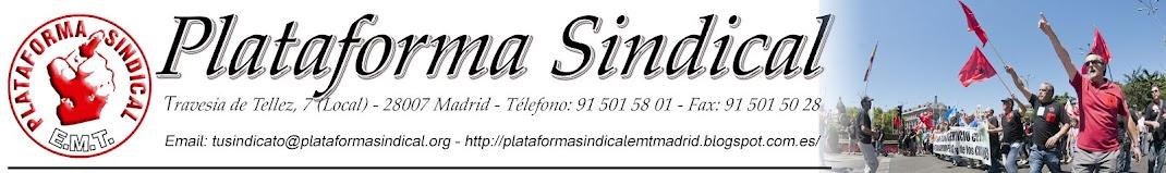 PLATAFORMA SINDICAL EMT MADRID