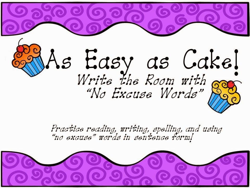 http://www.teacherspayteachers.com/Product/As-Easy-as-Cake-Write-the-Room-with-No-Excuse-Words-1128058