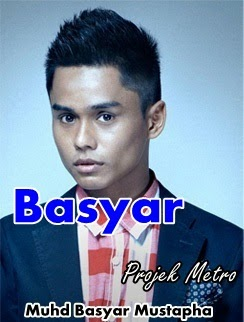 gambar peserta Projek Metro, gambar Projek Metro, biodata peserta Projek Metro, Muhd Basyar Mustapha (Basyar)