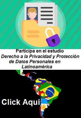 Participa en el estudio Derecho a la Privacidad y Protección de Datos en Latinoamérica