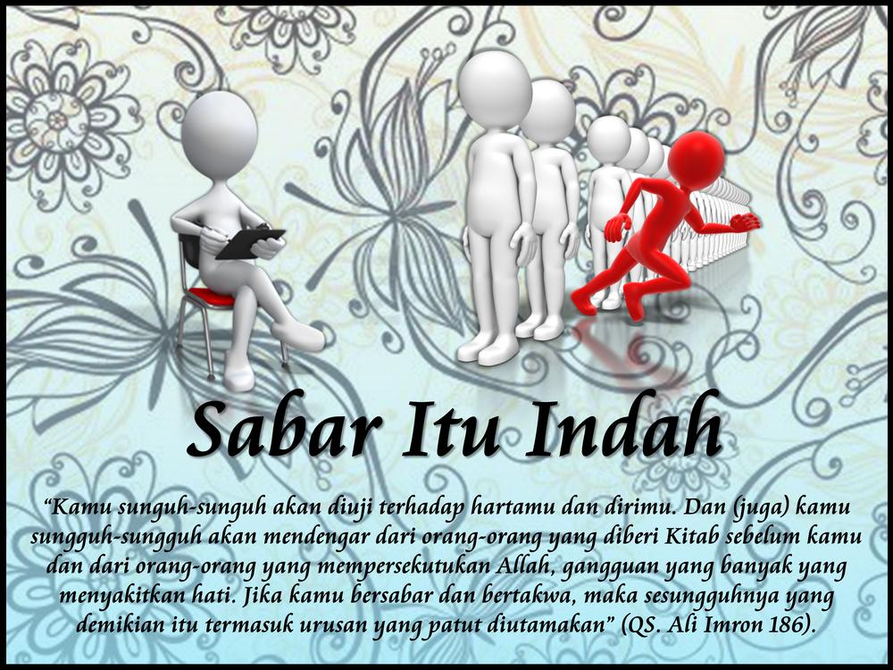 Al-Islam: SABAR ITU INDAH