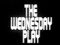 TV: THE WEDNESDAY PLAY