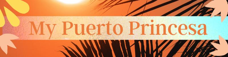 My Puerto Princesa Palawan