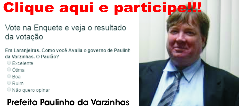 ENQUETE DE AVALIAÇÃO DO GOVERNO PAULINHO
