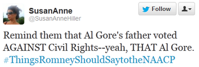 Remind them that Al Gore's father voted AGAINST Civil Rights--yeah, THAT Al Gore. ‪#ThingsRomneyShouldSaytotheNAACP
