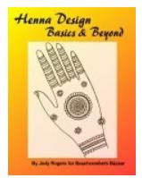 Henna Basics & Beyond eBook: The Science & Art of Henna Information & Design eBook