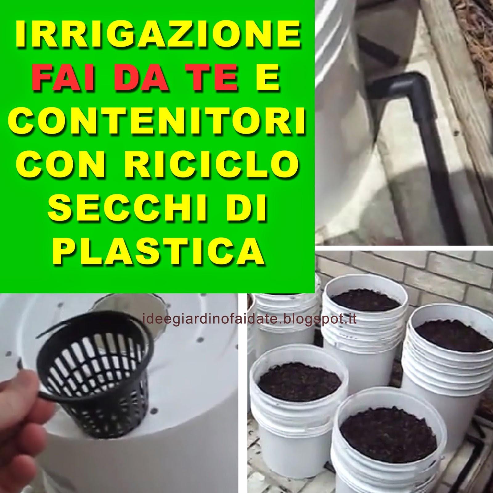 Contenitori irrigazione fai da te tutorial con riciclo for Orto sul terrazzo fai da te