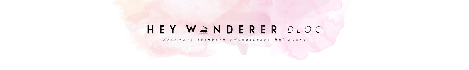 Hey Wanderer