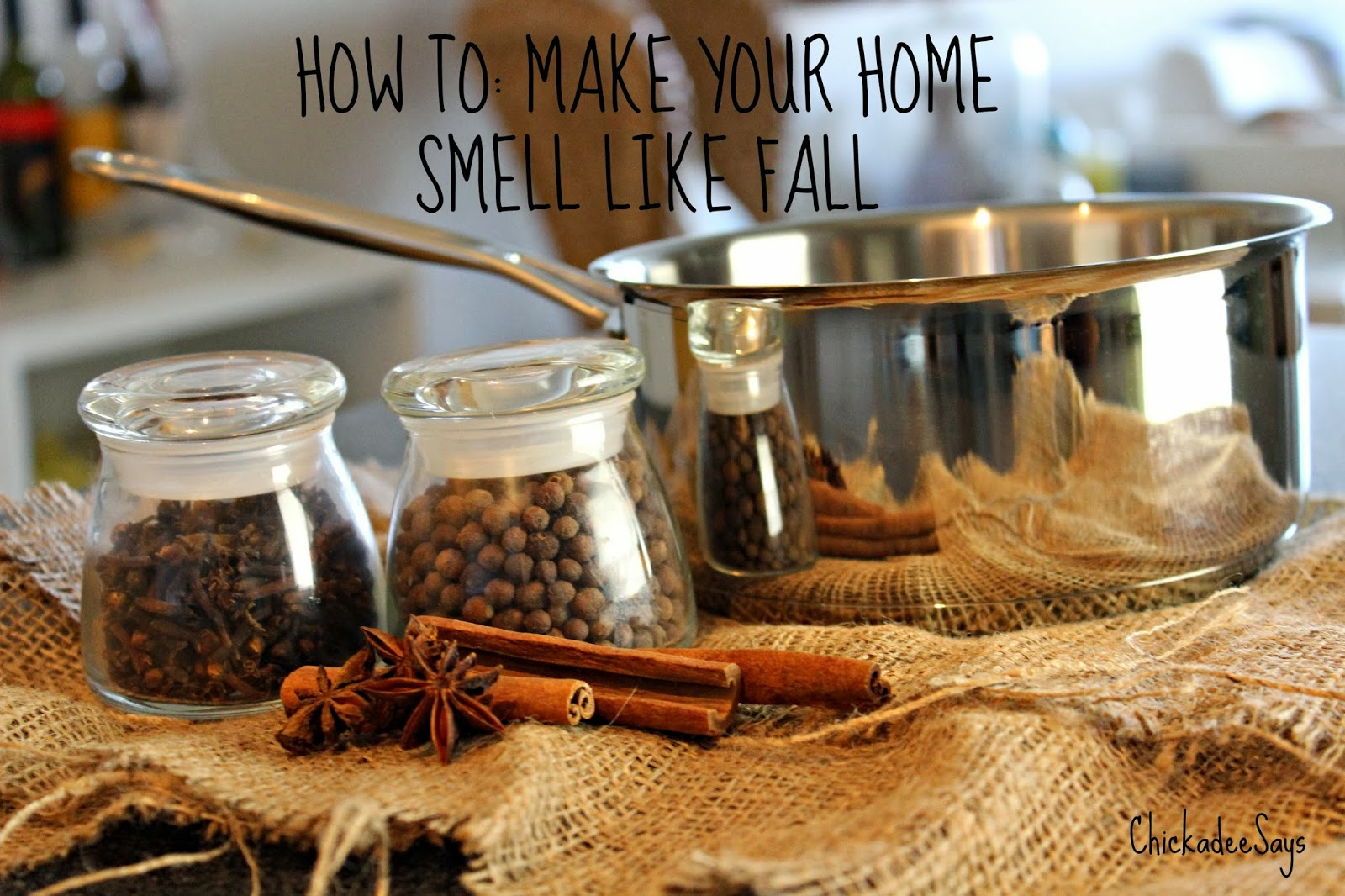 How To Make Your Home Smell Like Fall Habits Of A