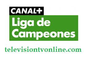 Canal+ Liga de Campeones en Vivo Online