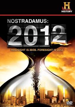 Lời Tiên Tri Của Nostradamus: 2012 - Nostradamus: 2012 (2009) Poster