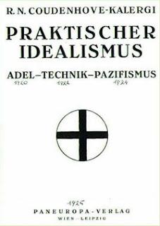 http://1.bp.blogspot.com/-Ulk0jsN6obE/VgzBf_grSKI/AAAAAAAASh8/ihOXs0JOxMU/s320/Book-Cover-Coudenhove-Kalergi-Praktischer-Idealismus-1925.jpg