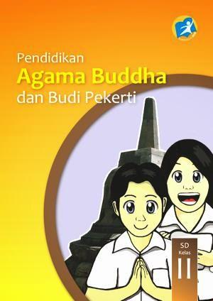 http://bse.mahoni.com/data/2013/kelas_2sd/siswa/Kelas_02_SD_Pendidikan_Agama_Buddha_dan_Budi_Pekerti_Siswa.pdf