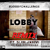 "Audio:  821 ft. Slim Jxmmi  ""Lobby (Remix)"""