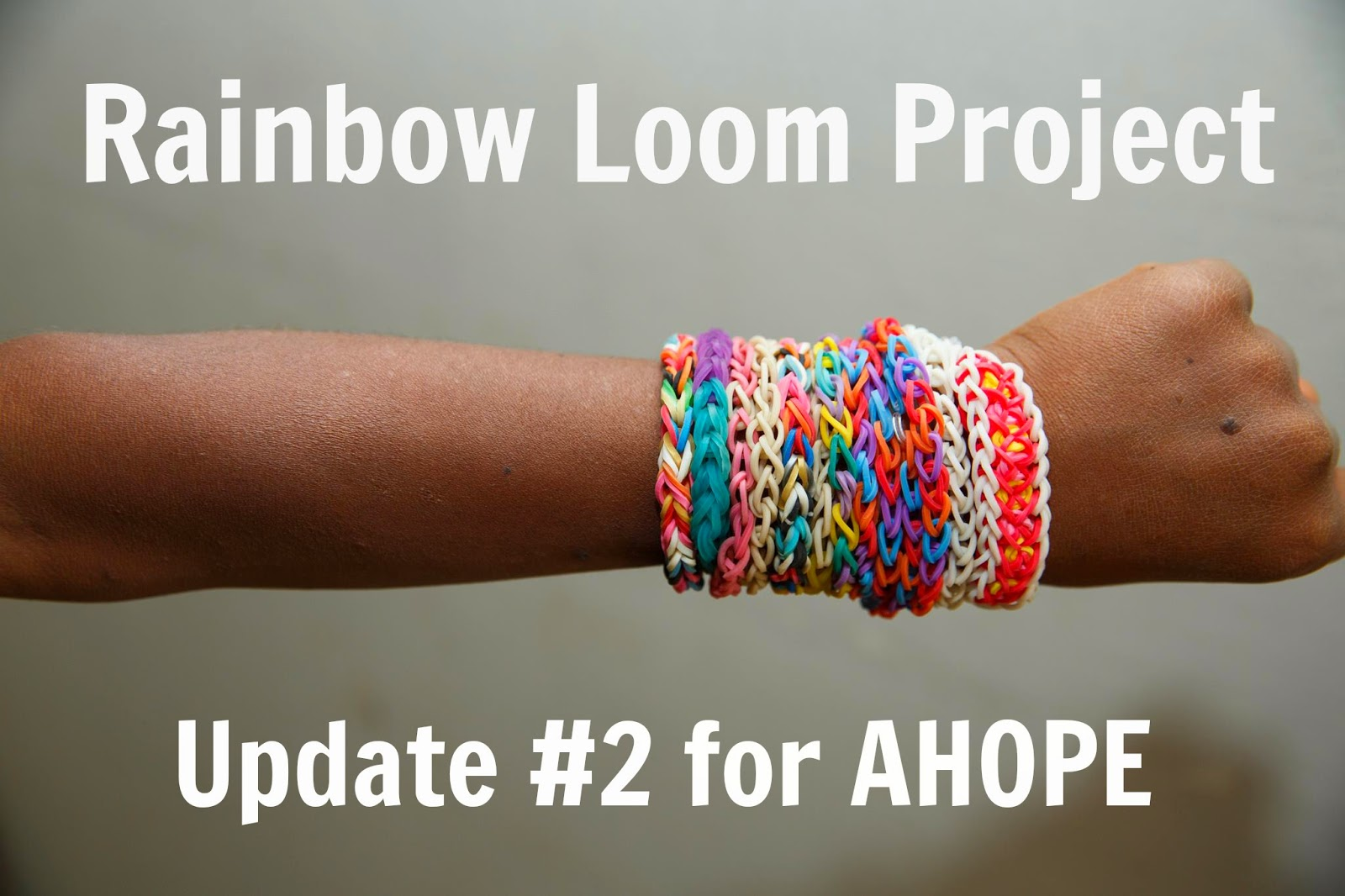 Rainbow Loom Project for AHOPE