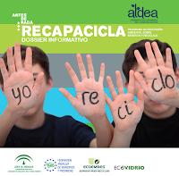 http://www.juntadeandalucia.es/medioambiente/portal_web/web/temas_ambientales/educacion_ambiental_y_formacion_nuevo/aldea/programas/recapacicla/recursos/Dossier/dossier_recapacicla.pdf