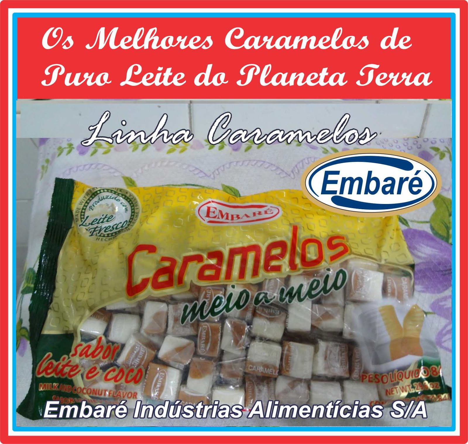 Os Melhores Caramelos de Puro Leite do Mundo