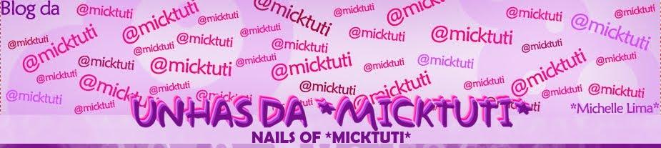 Unhas da *micktuti*