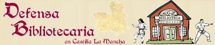 Defensa Bibliotecaria en Castilla La Mancha