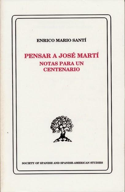 Pensar a José Martí. Notas para un Centenario