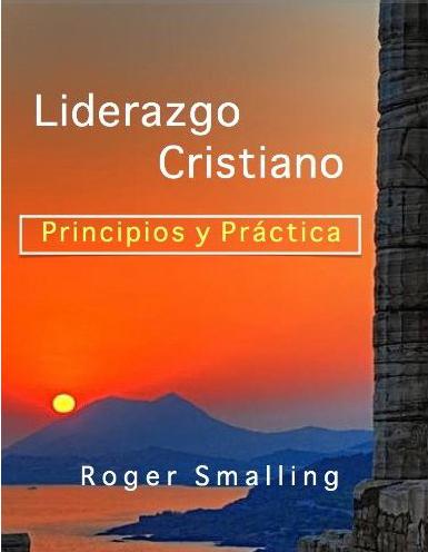 Roger L. Smalling-Liderazgo Cristiano-