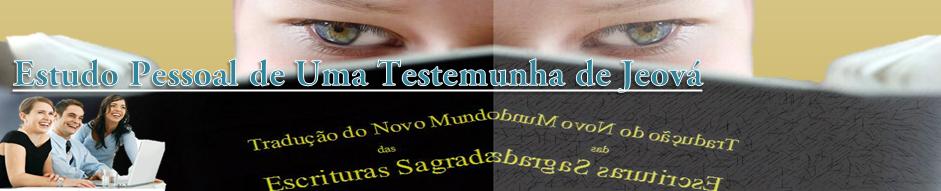 Estudo Pessoal de uma Testemunha de Jeová
