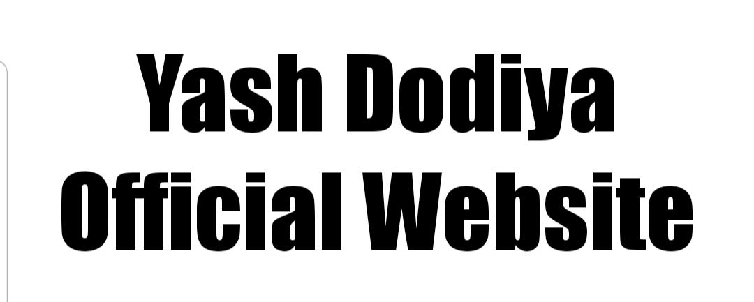 Yash Dodiya:: Official Website